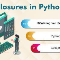 Closure là gì? Cách sử dụng closure trong Python